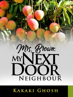 Mrs. Brown: My next door neighbour